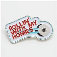 Enamel Pin- Rollin With My Homies