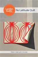 No Latitude Quilt Pattern