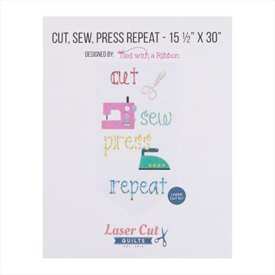 Cut,Sew,Press,Repeat!